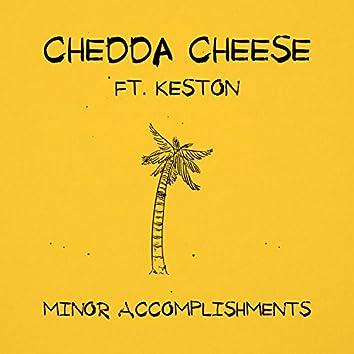 Minor Accomplishments (feat. Keston)