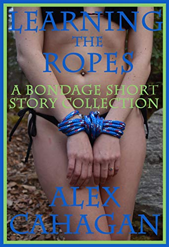 Learning the Ropes (Short Shorts Book 3) (English Edition)