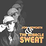 Jon Epworth & The Miracle Sweat