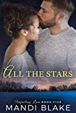 All the Stars: A Sweet Christian Romance (Unfailing Love Book 5)