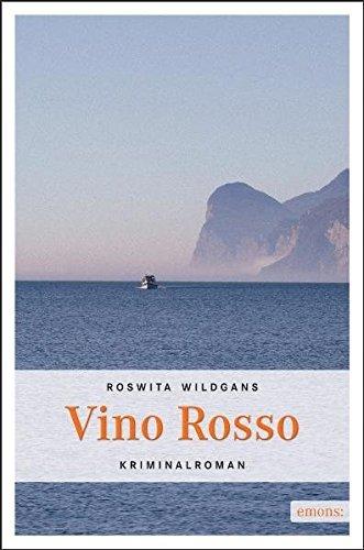 Gardasee Krimi: Vino Rosso