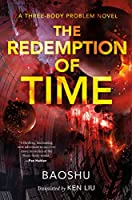 The Redemption of Time (Three-Body Problem)