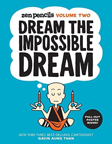 Zen Pencils-Volume Two: Dream the Impossible Dream (Volume 2)