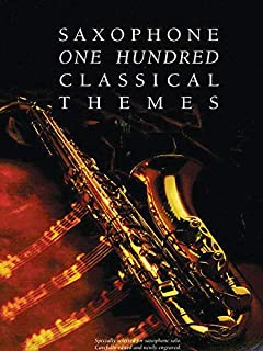 100 Classical Themes for Saxophone (Flute)