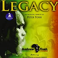 Legacy: An Acoustic Tribute to Peter Tosh