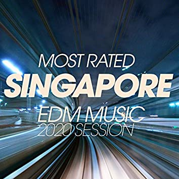 Most Rated Singapore EDM Music 2020 Session