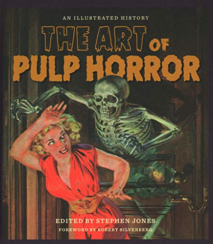 Compare Textbook Prices for The Art of Pulp Horror: An Illustrated History Applause Books Illustrated Edition ISBN 9781540032973 by Jones, Stephen