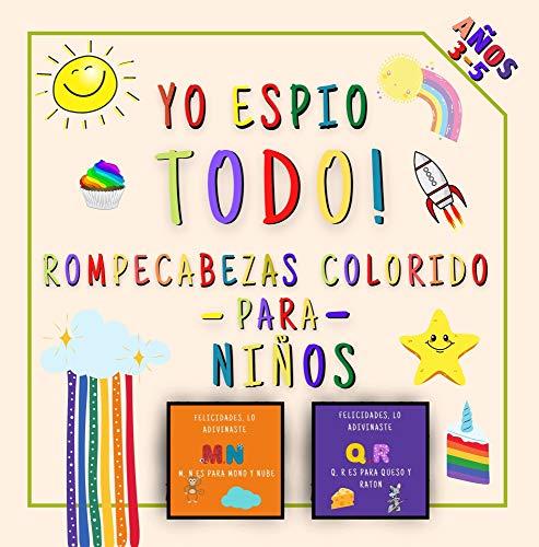 Yo Espio Todo! Coloridos Paginas Para Niños : Divertido Juego Educativo de Adivinanzas Para Niños de 2 a 5 Años Alfabeto Preescolar Para Niños Pequeños (Spanish Edition)