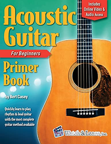 Acoustic Guitar Primer Book for Beginners: With Online Video and Audio Access...