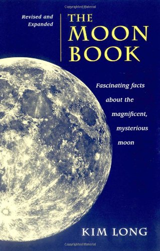 The Moon Book: Fascinating Facts about the...