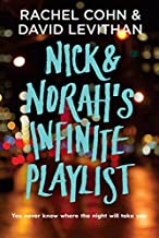 [Nick and Norah's Infinite Playlist] [By: Rachel Cohn] [January, 2007]
