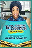 A Taste of the Bahamas: Cook This Not That