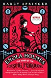 Enola Holmes - The Case of the Missing Marquess