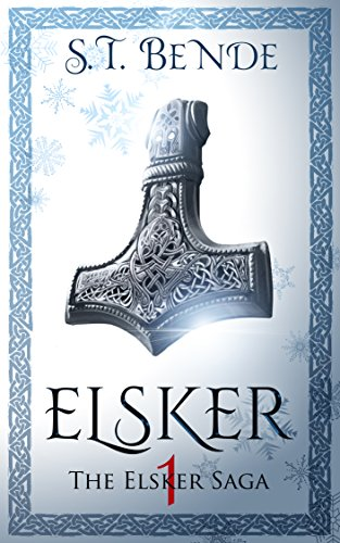 Elsker (Elsker Saga Book 1) (English Edition)