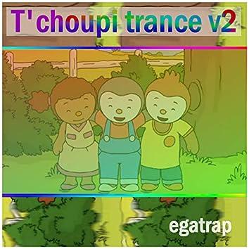 T'choupi Trance V2
