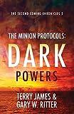 The Minion Protocols: Dark Powers
