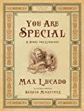 You Are Special: A Story for Everyone (Gift Edition) (Wemmicks Collection)