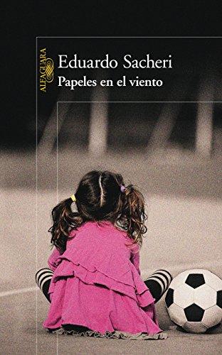 Papeles en el viento eBook: Eduardo, Sacheri: Amazon.es: Tienda Kindle