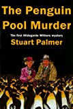 The Penguin Pool Murder (Hildegarde Withers Mysteries)