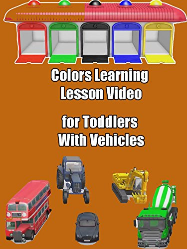 Colors Learning Lesson Video for Toddlers With Vehicles