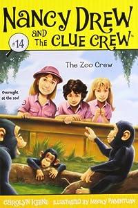 The Zoo Crew (14) (Nancy Drew and the Clue Crew)