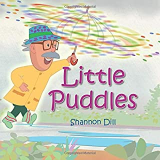Little Puddles (Adventure's with PJ)