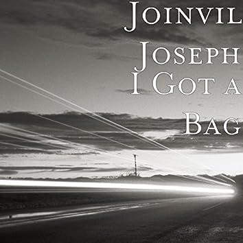 I Got a Bag