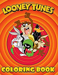 Looney Tunes Coloring Book: Exclusive Work-33 illustrations for Adults and Kids
