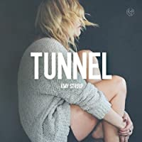 Tunnel by Stroup Amy