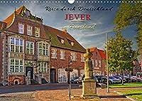 Reise durch Deutschland - Jever in Friesland (Wandkalender 2022 DIN A3 quer): Auf den Spuren des Fraeuleins Maria von Jever, die den Grundstock fuer dieses Kleinod nahe der Nordseekueste legte. (Monatskalender, 14 Seiten )