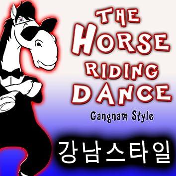 The Horse Riding Dance. Gangnam Style (강남스타일) - Single
