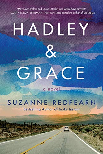 Hadley and Grace: A Novel by [Suzanne Redfearn]
