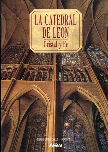 Catedral de León : cristal y fe