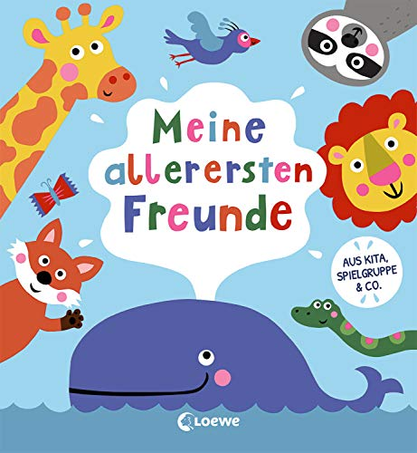 Meine allerersten Freunde: Erinnerungsbuch für Kinder aus KiTA & Spielgruppe - Eintragbuch (Eintragbücher)