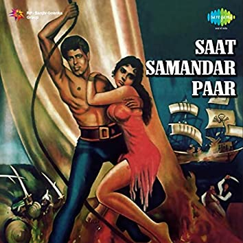 "Saat Samundar Paar (From ""Saat Samundar Paar"") - Single"