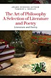 The Art of Philosophy: A Selection of Literature and Poetry