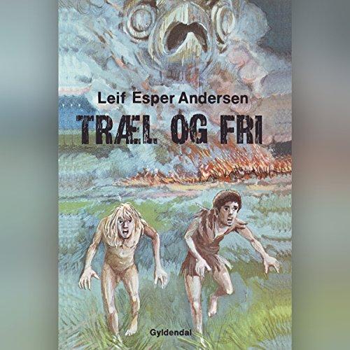 Træl og fri audiobook cover art