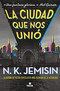 La ciudad que nos unió par N.K. Jemisin