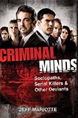 Criminal Minds: Sociopaths, Serial Killers, and Other Deviants Kindle Edition