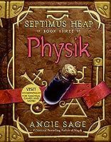 Septimus Heap, Book Three: Physik (Septimus Heap, 3)