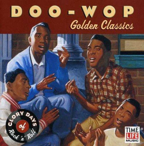 Doo Wop: Golden Classics (Glory Days of Rock 'n' Roll)