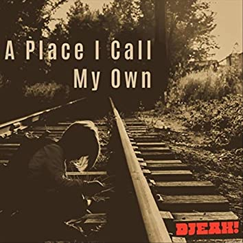 A Place I Call My Own (feat. Kellers & Friends)