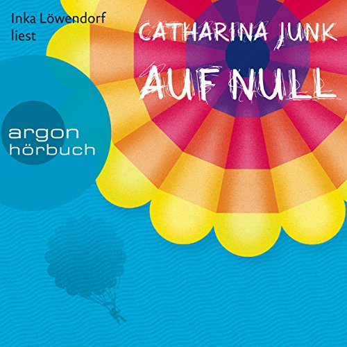 Auf Null Audiobook By Catharina Junk cover art