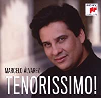 Tenorissimo by Marcelo Alvarez (2010-01-19)