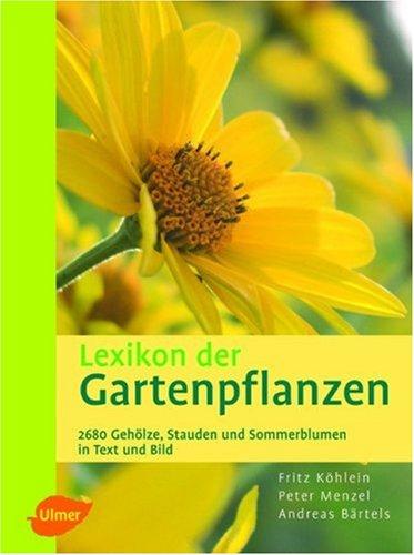 Lexikon der Gartenpflanzen: Sträucher...