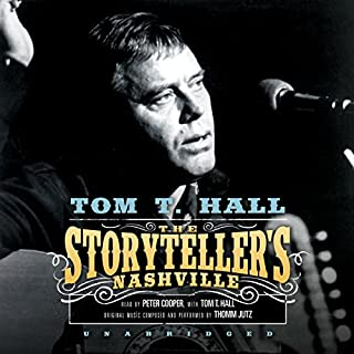 The Storyteller's Nashville                   By:                                                                                                                                 Tom T. Hall                               Narrated by:                                                                                                                                 Tom T. Hall,                                                                                        Peter Cooper                      Length: 6 hrs and 30 mins     38 ratings     Overall 4.7