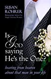 IS GOD SAYING HE'S THE ONE? - Relationship Advice for Single Christian Women:...