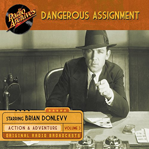 Dangerous Assignment, Volume 3 audiobook cover art