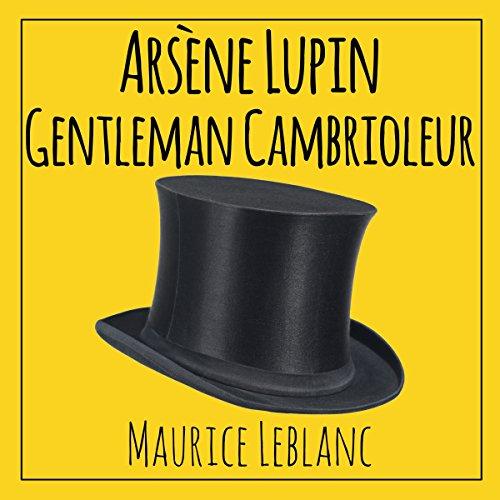 Couverture de Arsène Lupin, gentleman cambrioleur