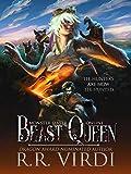 Beast Queen: A LitRPG/GameLit Action Adventure (Monster Slayer Online Book 2)